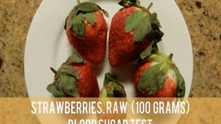 Strawberries, Raw - Blood Sugar Test