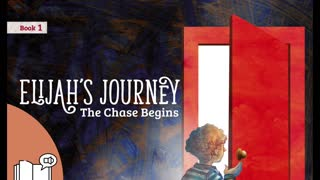 #1 Preview Children's Audiobook Story Series - Elijah's Journey Storybook 1, The Chase Begins