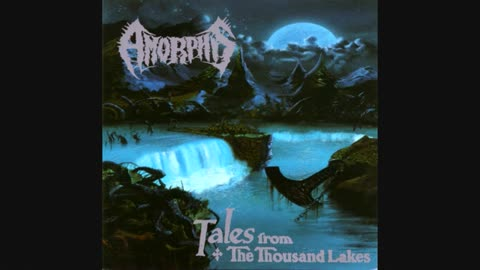 AMORPHIS - Tales From The Thousand Lakes -