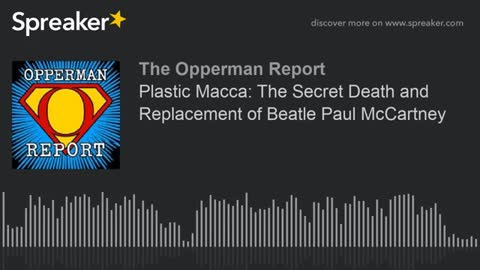 PID/Paul McCartney is Dead ~ Tina Foster on The Opperman Report