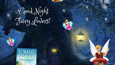 Good Night Fairy Lovers!