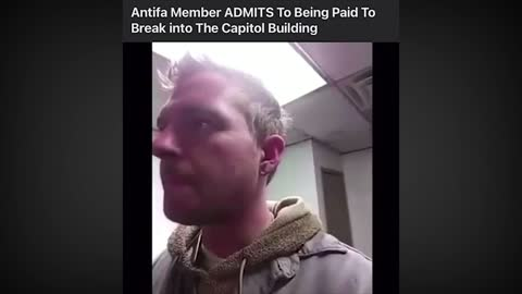 Antifa Member Admits to Being Paid to Break into Capital Building