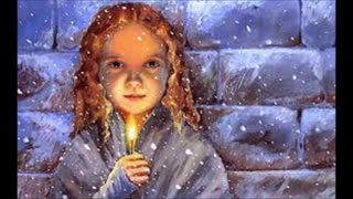 """""""The Little Match Girl"""" (Narrated By Jeffrey LeBlanc"""