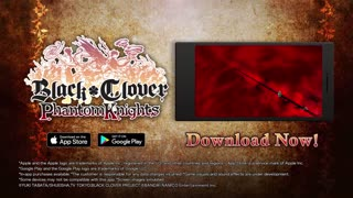 Black Clover Phantom Knights Mobile Game Now Available in the West
