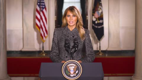 A Message from First Lady Melania Trump •Jan 18, 2021