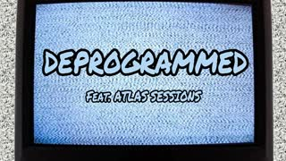 Deprogrammed (feat. Atlas Sessions) - YouTube