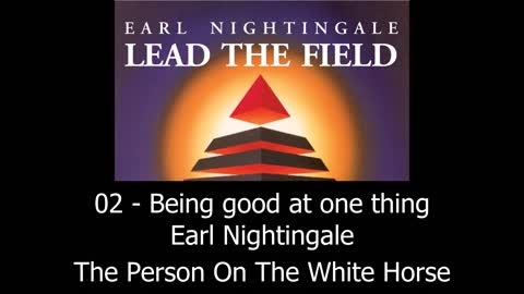 Being Good At One Thing - Earl Nightingale