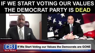 If We Start Voting Our Values the Democrat Party is Dead!