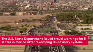 U.S. Issues Highest Travel Warning for These 5 Mexican States - Video