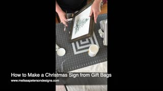 How to Make a Christmas Sign from Gift Bags