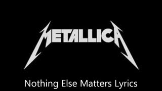 Metallica - Nothing Else Matters (Lyric video)