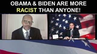 Obama and Biden are More Racist than ANYONE!