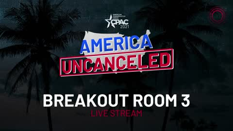 CPAC 2021: Breakout Room 3