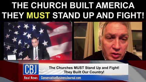 The Church Built America...They Must Stand Up and Fight!