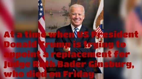 Biden calls on the senate not to vote on the appointment of a supreme court judge....
