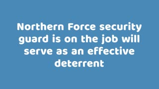 Security Guard Training - Northern Force Security Inc - Video
