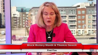 Black History Month & Thomas Sowell | First Five 2.23.21