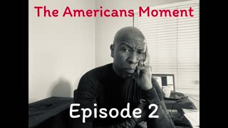The Americans Moment Ep2 (11-13-20)