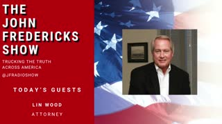 Lin Wood on The John Fredericks show