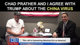 Chad Prather and I Agree With Trump about the China Virus!