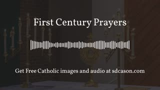 First Century Prayers from the Early Church