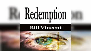 Redemption by Bill Vincent