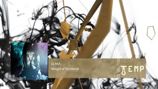 Drum & Bass •• AKA - Weight of the World - Video