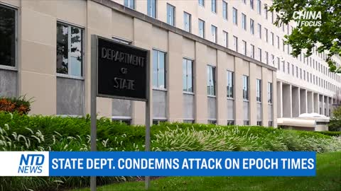 State Dept. condemns attack on Epoch Times reporter; Mother arrested 50 times for seeking justice
