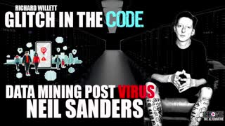 GLITCH IN THE CODE with NEIL SANDERS (DATA MINING IN A POST COVID GLOBAL SOCIETY)