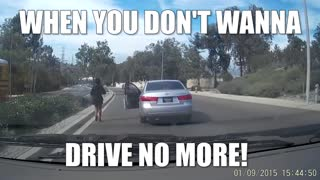 When you don't want to drive anymore - Video