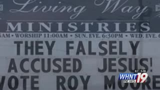 Alabama Church Faces Backlash Over Sign About Roy Moore - Here's What It Read - Video