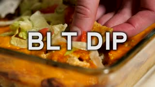 How to make a classic BLT dip - Video