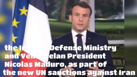 Macron confirm the opposition of France,to re-imposing UN sanctions against Iran,with US action