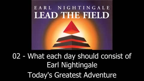 What Each Day Should Consist Of - Earl Nightingale