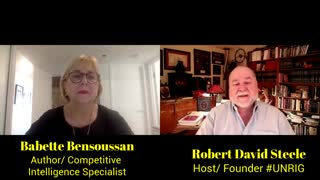 BABETTE BENSOUSSAN ON INTELLIGENCE, RESEARCH, LEARNING, & STRATEGY | ROBERT DAVID STEELE