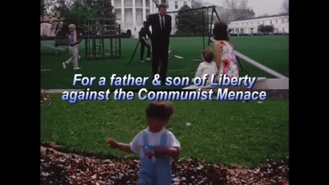 For a Father & Son of Liberty against the Communist Menace