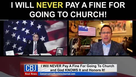 I Will NEVER Pay a Fine For Going To Church!