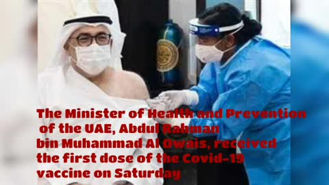 The minister of health of the UAE received the first dose of the coronavirus