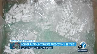 Fake COVID-19 test kits seized at LAX