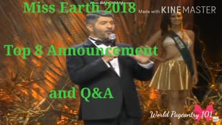 Miss Earth 2018 Top 8 Announcement and Q&A