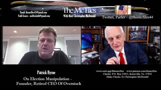 MCFILES BREAKING SUNDAY - Patrick Byrne, Former CEO Of Overstock On Election 2020