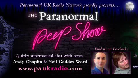 Paranormal Peep Show with Neil, Andy and Marilynn Hughes, Out of Body Travel