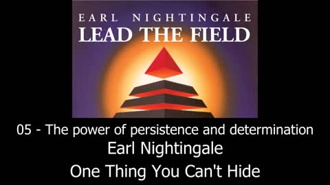The Power Of Persistence And Determination - Earl Nighingale