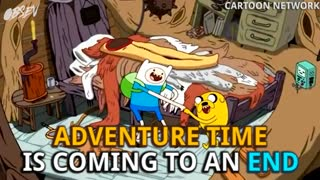 Adventure Time To End In 2018 - Video