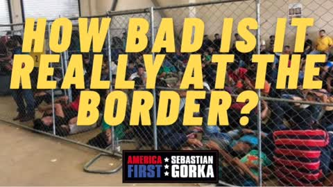 How bad is it really at the border? Sheriff Mark Dannels on AMERICA First with Sebastian Gorka