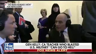 Gen. Kelly Unloads On CA Teacher Who Called Service Members 'Dumbs**ts' — 'Go to Hell' - Video