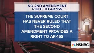 MSNBC Just Declared You Have No Second Amendment Right to Own AR-15 Rifle - Video