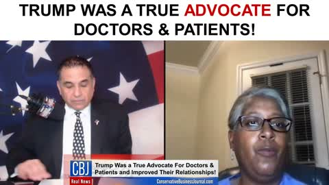 Trump Was a True Advocate for Doctors and Patients!