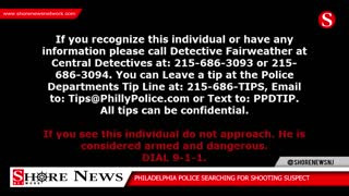 Philadelphia Police Searching for Shooting Suspect