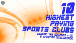 10 Highest Paying Sports Clubs - Video